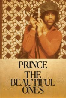 THE BEAUTIFUL ONES | 9781780899176 | PRINCE
