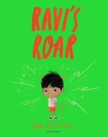 RAVI'S ROAR | 9781408892183 | TOM PERCIVAL