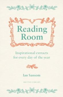 READING ROOM: INSPIRATIONAL EXTRACTS FOR EVERY DAY | 9780712352543 | IAN SANSOM