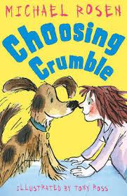 CHOOSING CRUMBLE | 9781849395281 | MICHAEL ROSEN