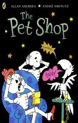 FUNNYBONES: THE PET SHOP | 9780140566826 | ALLAN AHLBERG