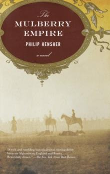 MULBERRY EMPIRE | 9781400030897 | PHILIP HENSHER