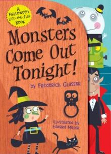 MONSTERS COME OUT TONIGHT! | 9781419737220 | FREDERICK GLASSER