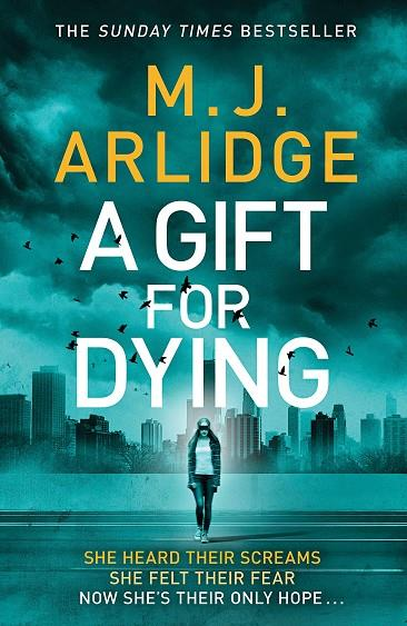 A GIFT FOR DYING | 9780718187897 | M J ARLIDGE