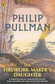 THE FIREWORK-MAKER'S DAUGHTER | 9780241326336 | PHILIP PULLMAN
