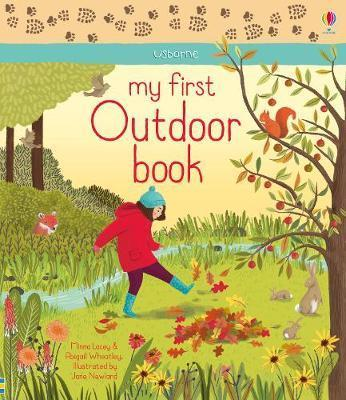 MY FIRST OUTDOOR BOOK | 9781474943031 | MINNA LACEY