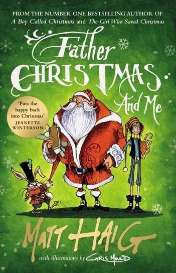 FATHER CHRISTMAS AND ME | 9781786890689 | MATT HAIG