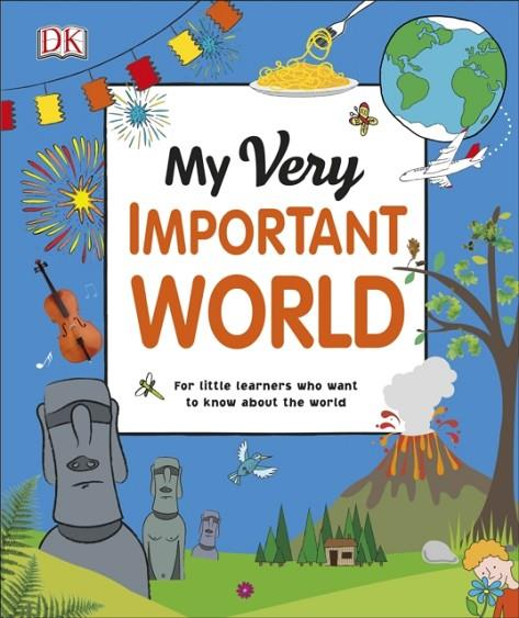 MY VERY IMPORTANT WORLD | 9780241375570 | DK
