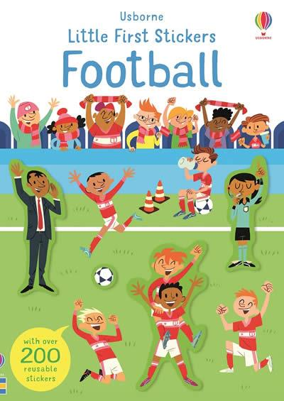 LITTLE FIRST STICKERS FOOTBALL | 9781474969260 | SAM SMITH