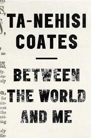 BETWEEN THE WORLD AND ME | 9781925240702 | TA-NEHISI COATES