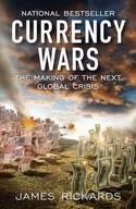 CURRENCY WARS | 9781591845560 | JAMES RICKARDS