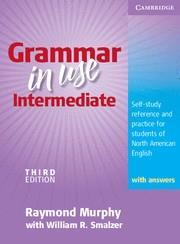 GRAMMAR IN USE INTERMEDIATE SB+KEY | 9780521734769 | RAYMOND MURPHY