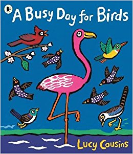 A BUSY DAY FOR BIRDS | 9781406376548 | LUCY COUSINS