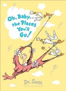 OH, BABY, THE PLACES YOU'LL GO! SLIPCASE EDITION | 9780008241667 | DR SEUSS
