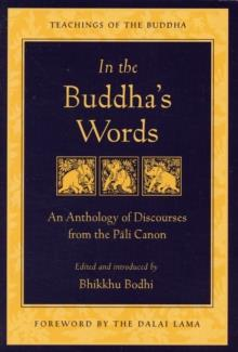 IN THE BUDDHA'S WORDS | 9780861714919