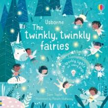 THE TWINKLY TWINKLY FAIRIES | 9781474988810 | SAM TAPLIN