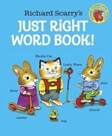 JUST RIGHT WORD BOOK | 9780553509021 | RICHARD SCARRY
