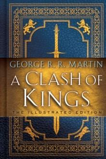A CLASH OF KINGS (ILLUSTRATED) | 9781984821157 | GEORGE R R MARTIN