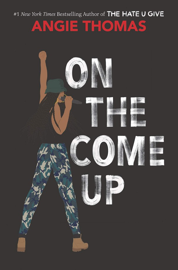 ON THE COME UP | 9780062844378 | ANGIE THOMAS