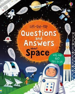 LIFT THE FLAP QUESTIONS AND ANSWERS ABOUT SPACE | 9781409598992 | KATIE DAYNES