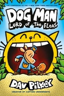 DOG MAN 5: LORD OF THE FLEAS | 9781407192161 | DAV PILKEY