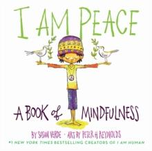 I AM PEACE: A BOOK OF MINDFULNESS | 9781419731525 | SUSAN VERDE
