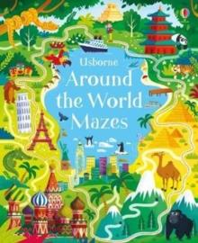 AROUND THE WORLD MAZES | 9781474937511 | SAM SMITH