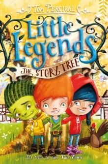 LITTLE LEGENDS BOOK 6 | 9781509842179 | TOM PERCIVAL