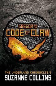 UNDERLAND CHRONICLES 5 GREGOR AND THE CODE OF | 9781407137070 | SUZANNE COLLINS