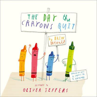 THE DAY THE CRAYONS QUIT | 9780007513765 | DREW DAYWALT AND OLIVER JEFFERS