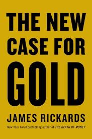 NEW CASE FOR GOLD, THE | 9780241248355 | JAMES RICKARDS