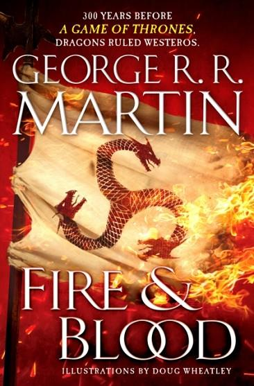 FIRE AND BLOOD | 9781524796280 | GEORGE R R MARTIN