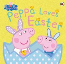 PEPPA PIG: PEPPA LOVES EASTER | 9780241476406 | PEPPA PIG