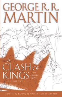A CLASH OF KINGS: THE GRAPHIC NOVEL: VOL 2 | 9780440423256 | GEORGE R R MARTIN