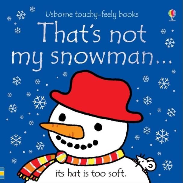 THAT'S NOT MY SNOWMAN... | 9781474956734 | FIONA WATT