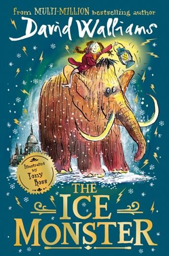 THE ICE MONSTER     | 9780008297244 | DAVID WALLIAMS