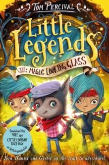 THE MAGIC LOOKING GLASS | 9781447292159 | TOM PERCIVAL