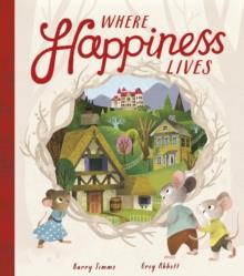 WHERE HAPPINESS LIVES | 9781848699526 | BARRY TIMMS