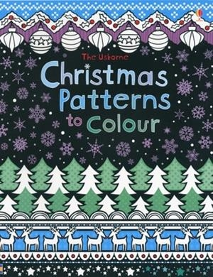 CHRISTMAS PATTERNS COLOURING BOOK | 9781409532378 | KIRSTEEN ROGERS