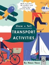 SHOW AND TELL: THINGS THAT GO | 9781847807311 | NOUS VOUS