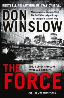 FORCE, THE | 9780008227494 | DON WINSLOW