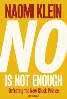 NO IS NOT ENOUGH | 9780241320884 | NAOMI KLEIN
