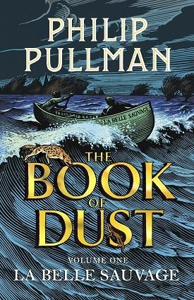 LA BELLE SAUVAGE (THE BOOK OF DUST VOLUME ONE) | 9780857561084 | PHILIP PULLMAN