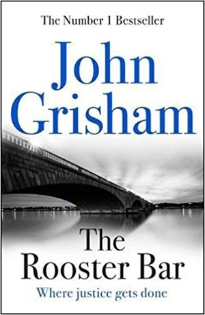 THE ROOSTER BAR | 9781473616967 | JOHN GRISHAM
