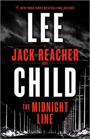 THE MIDNIGHT LINE JACK REACHER 22 | 9780399593482 | LEE CHILD