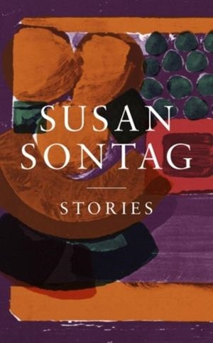 STORIES: COLLECTED STORIES | 9780241327418 | SUSAN SONTAG
