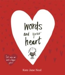 WORDS AND YOUR HEART | 9781471168536 | KATE JANE NEAL