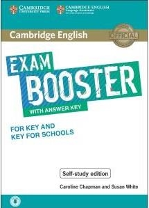 CAMBRIDGE ENGLISH EXAM BOOSTER KEY AND KEY SCHOOLS ANSWERS | 9781108590297