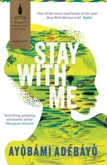 STAY WITH ME | 9781782119609 | AYOBAMI ADEBAYO