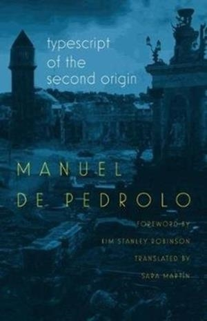 TYPESCRIPT OF THE SECOND ORIGIN | 9780819577429 | MANUEL DE PEDROLO